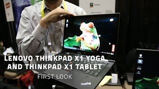 Lenovo ThinkPad X1 Yoga and ThinkPad X1 Tablet - First Look