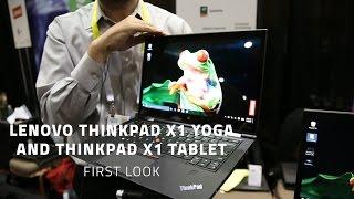 Lenovo ThinkPad X1 Yoga and ThinkPad X1 Tablet - First Look