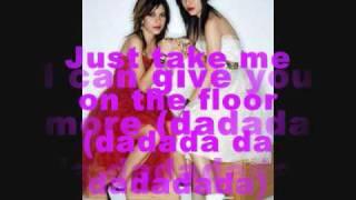 The Veronicas - Take Me On The Floor Lyrics
