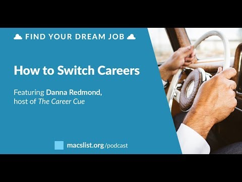How to Switch Careers, with Danna Redmond