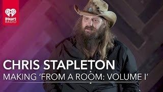 Chris Stapleton Making 'From A Room: Volume 1' | Exclusive Interview