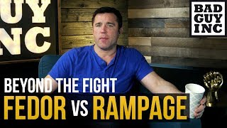 Rampage vs Fedor - I don't see this fight going three rounds...