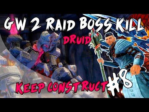 Guild Wars 2: Fortaleza de los Fieles - Ensamblaje de Fortaleza / Keep Construct  [Druida PoV]