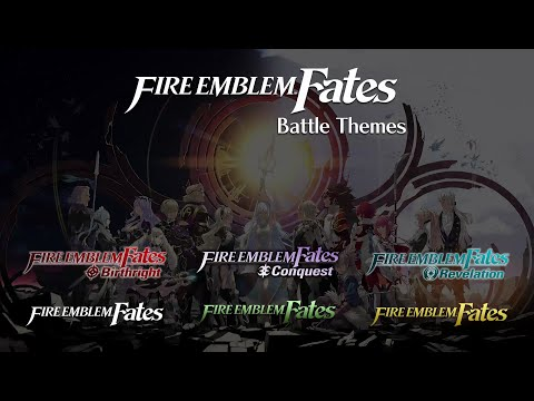 Fire Emblem Fates - Battle Themes