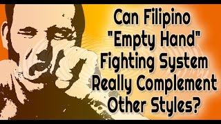 Filipino Martial Arts - Empty Hand Fighting System