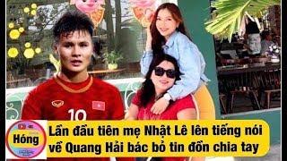 Quang Hải Nhật Lê Lần đầu tiên Mẹ Nhật Lê Nói về Anh || Hóng Showbiz