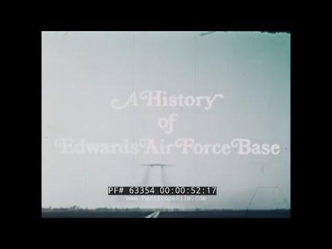 "HISTORY OF EDWARDS AIR FORCE BASE  ""REACH BEYOND THE HORIZON""  X-PLANES  MUROC  63354"