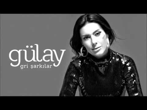 Gülay - Yanımda Kal (Gri Şarkılar)