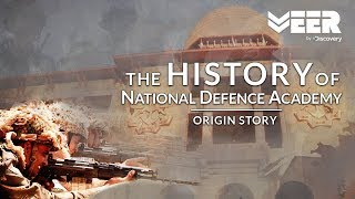 Origin Story of National Defence Academy | World's First Tri-Service Academy | Veer By Discovery