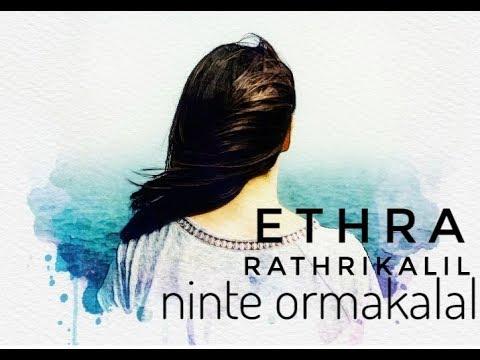 WhatsApp Status Video / Lyrical .ethra Rathrikalil Ninte Ormakalal