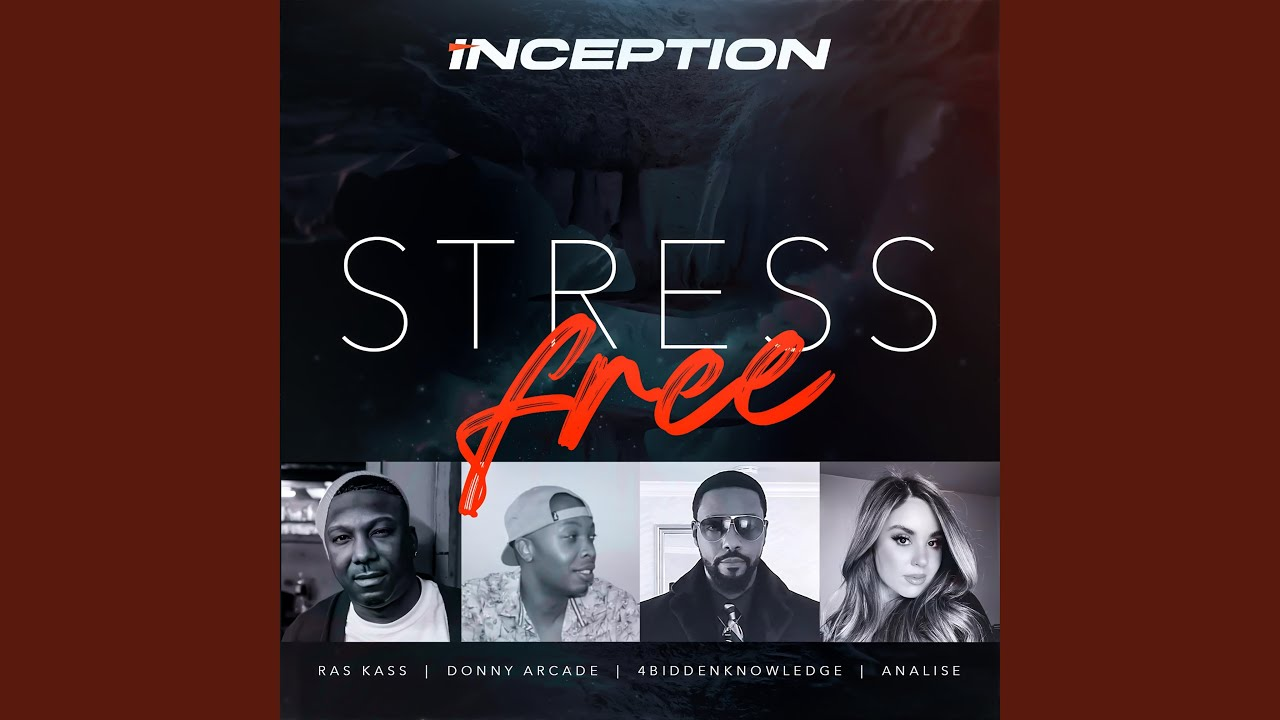 Inception (Stress Free) (feat. Donny Arcade, Ras Kass & Analise)