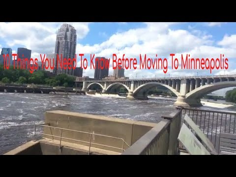 10 Things You Need To Know Before Moving TO Minneapolis
