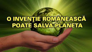 O invenție Românească poate salva Planeta! (EN subtitles)