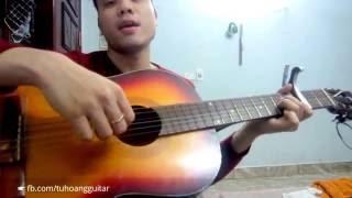 [Guitar] Hướng Dẫn: KHI NGƯỜI MÌNH YÊU KHÓC (Phan Mạnh Quỳnh) Full hợp âm ★Tú Hoàng Guitar★