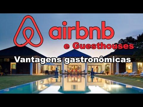 Airbnb e guesthouses: vantagens gastronômicas