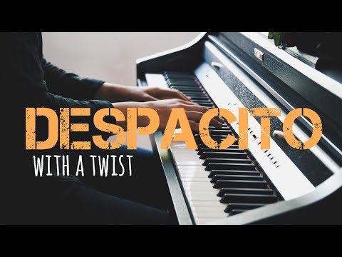 DESPACITO - Piano Cover with a Twist!   Luis Fonsi ft. Justin Bieber [SHEETS]