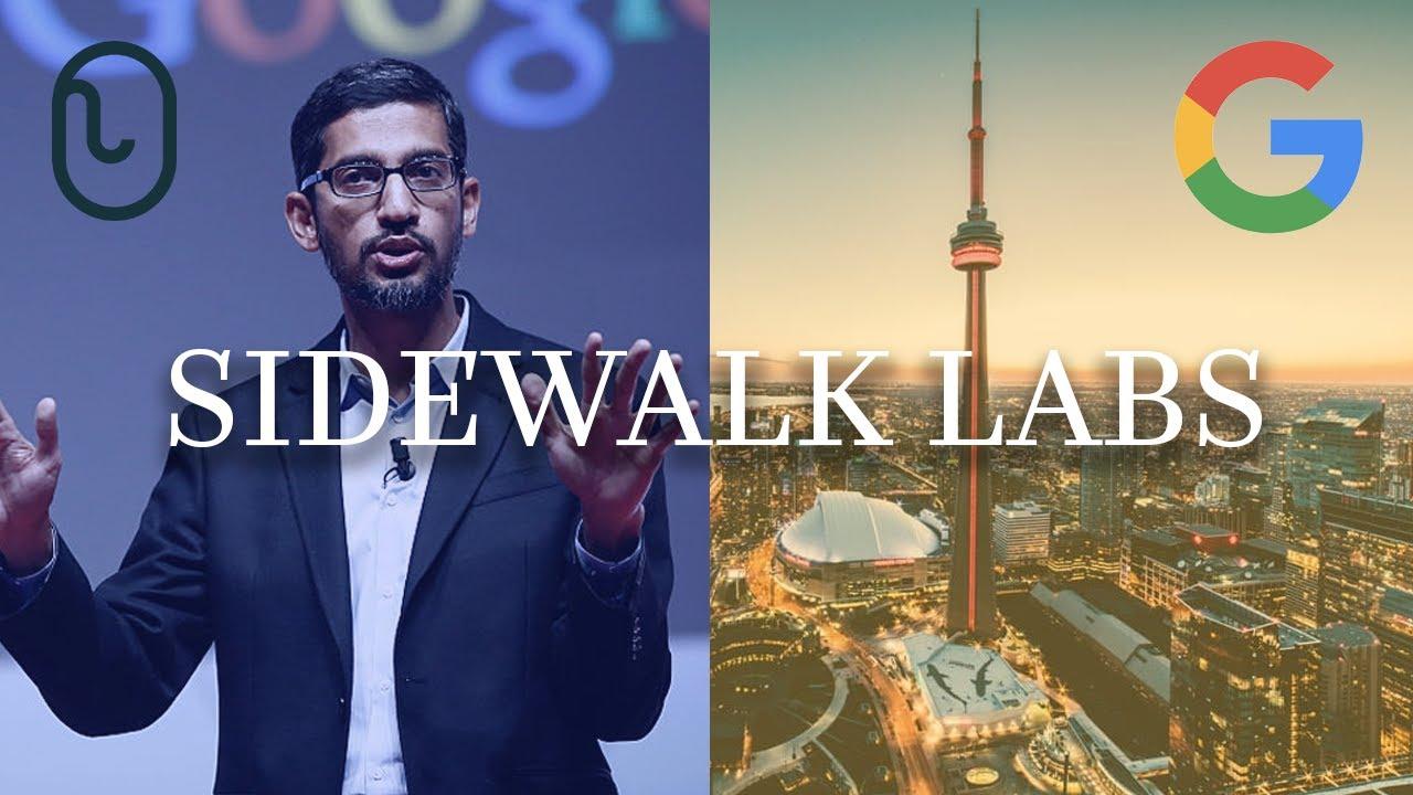 "Sidewalk Labs: Designing theFuture of ""Smart Cities""?"