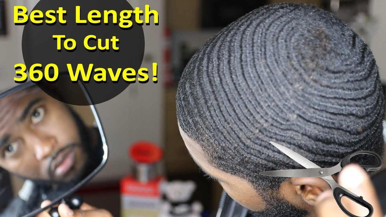 Best Length To Cut Your Hair For 360 Wave Beginners Coarse