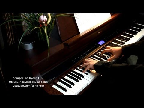 Shingeki No Kyojin ED - Utsukushiki Zankoku Na Sekai (Piano)