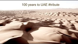 100 years to UAE: A historic journey