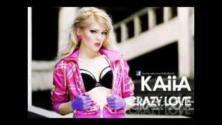 Kaiia - Crazy Love [Remix]