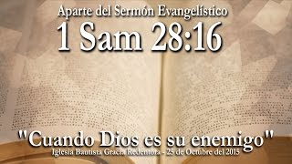Predicaciones Evangelísticas | Cuando Dios es su Enemigo