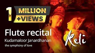 Flute recital by Kudamaloor Janardhanan - Keli, The symphony of love   Track 2/3