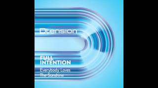 Full Intention - Everybody Loves The Sunshine (Original Mix)