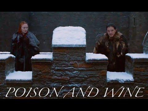 Jon & Sansa | Poison and Wine