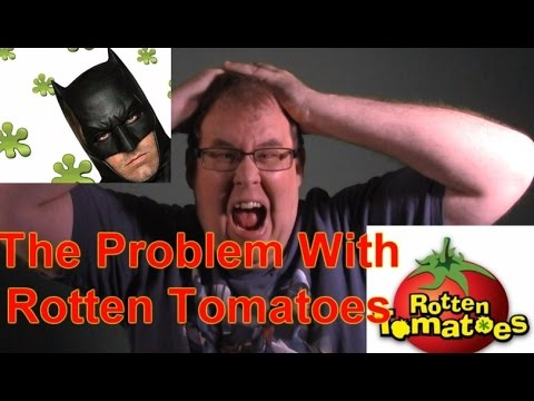 The Problem with Rotten Tomatoes