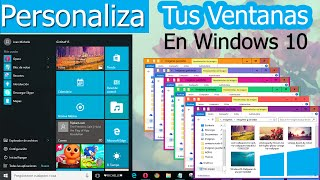 ●Personaliza las Ventanas de Windows 10 || (TRUCO)▪