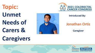 Topic: Unmet Needs of Carers & Caregivers. Topic Introduced by Jonathan Ortiz