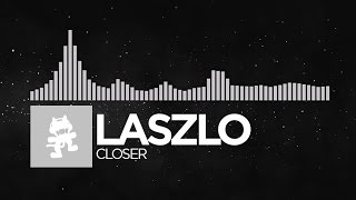 [Electronic] - Laszlo - Closer [Monstercat EP Release]