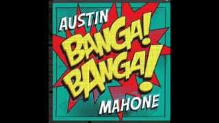 Banga Banga- Austin Mahone (with download link)