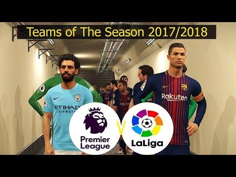 Pes 2018 | la liga vs premier league | team of the season 2017/2018 | full match & penalty shootout
