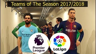 PES 2018  La Liga vs Premier League  Team of The Season 20172018  Full Match amp Penalty Shootout