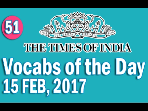 The Times Of India Vocabulary (15 FEB, 2017) - Learn 10 New Words with Tricks | Day-51