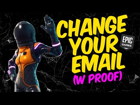 How To Change Your Epic Games Email / Fortnite Email - New Method (2019)