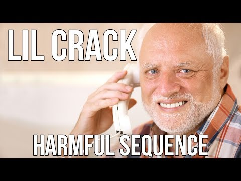 Lil Crack -  Harmful Sequence