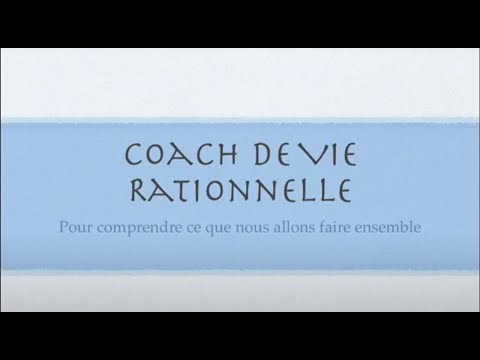 coach de vie rationnelle youtube. Black Bedroom Furniture Sets. Home Design Ideas