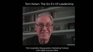 Tom Nolan: The 6 E's of Leadership on Get Great Reviews