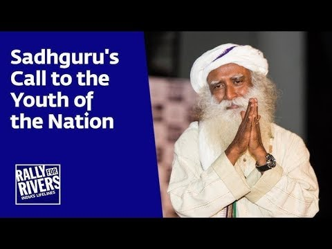Sadhguru's Call to the Youth of the Nation