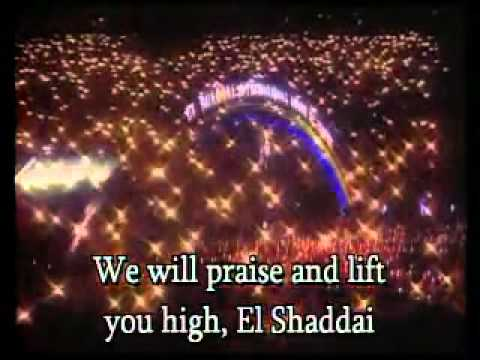 Bless the Lord &El Shaddai.