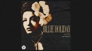 Watch Billie Holiday Now Or Never video