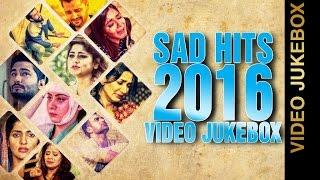 SAD HITS 2016 || VIDEO JUKEBOX || New Punjabi Songs 2016 || AMAR AUDIO