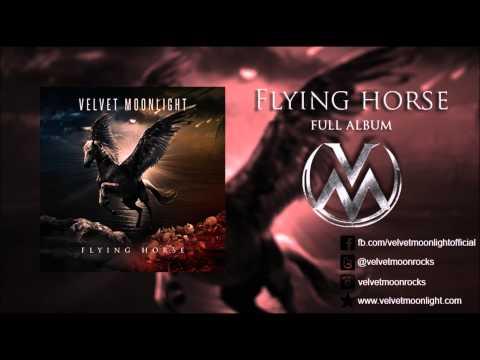 Velvet Moonlight - Flying Horse [Full Album] [HD 1080p]