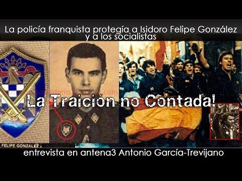 La policía franquista protegía a Isidoro Felipe González y a los socialistas