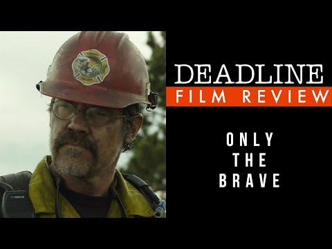Only the Brave Review - Josh Brolin, Miles Teller