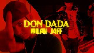 Milan J4ff - Don Dada