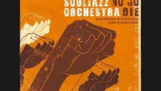 The Souljazz Orchestra - The Creator Has A Masterplan